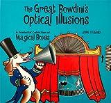 Great Bowdini's Optical Illusions