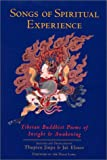Songs of Spiritual Experience: Tibetan Buddhist Poems of Insight and Awakening