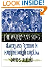 The Waterman's Song: Slavery and Freedom in Maritime North Carolina (Default)