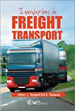 Innovations in Freight Transport (1853128945) by R. G. Thompson