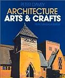 echange, troc Peter Davey - L'Architecture : Arts et crafts