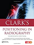 img - for Clark's Positioning in Radiography 13E book / textbook / text book