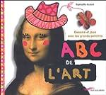 ABC de l'art : dessine et joue avec l...