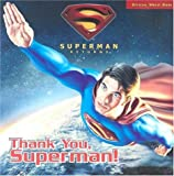 img - for Superman Returns: Thank You, Superman book / textbook / text book