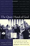 The Quiet Hand of God: Faith-Based Activism and the Public Role of Mainline Protestantism