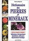 Dictionnaire des pierres et minéraux par Mégemont