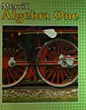 img - for Merrill Algebra One book / textbook / text book
