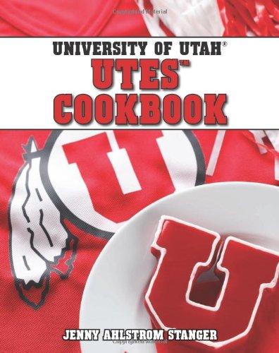 The University of Utah Utes Cookbook