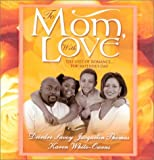 img - for To Mom, With Love: Fairy Godfather\The Price Of A Mother's Love\A Mother For Scott (Arabesque) book / textbook / text book
