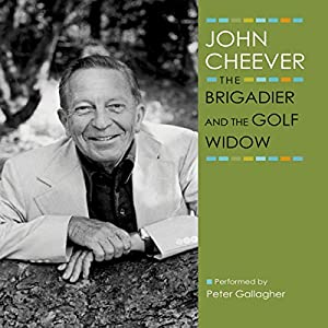 The Brigadier and the Golf Widow Audiobook