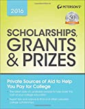 Scholarships, Grants & Prizes 2016 (Peterson's Scholarships, Grants & Prizes)