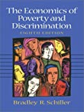 The Economics of Poverty and Discrimination (8th Edition)