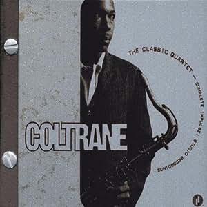 The Classic Quartet - The Complete Impulse! Studio Recordings
