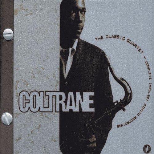 Coltrane: The Classic Quartet - The Complete Impulse! Studio Recordings