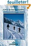 Alpine Ski Mountaineering: Western Alps