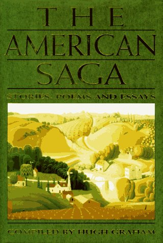 The American Saga: Stories, Poems and Essays, HUGH GRAHAM
