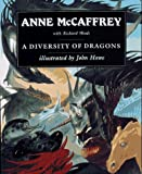 A Diversity of Dragons (Pern) (006105531X) by McCaffrey, Anne