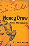 cover of Girl Sleuth: Nancy Drew and the Women Who Created Her