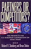 img - for Partners or Competitors?: The Prospects for U.S.-European Cooperation on Asian Trade book / textbook / text book
