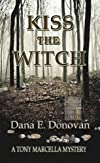 Kiss The Witch (Detective Marcella Witch's Series)