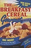 The Breakfast Cereal Gourmet (0740750291) by Hoffman, David