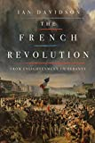 img - for The French Revolution: From Enlightenment to Tyranny book / textbook / text book