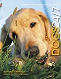 img - for Dogs 24/7: Extraordinary Photographs of Wonderful Dogs book / textbook / text book