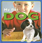 Dog (My Pet (Stargazer Books))