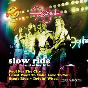Foghat - Slow Ride & Other Hits - Zortam Music