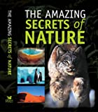 ---- The Amazing Secrets of Nature (Readers Digest)