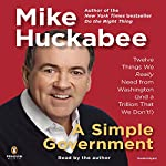 A Simple Government | Mike Huckabee