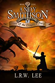 Andy Smithson: Blast of the Dragon's Fury, Book 1