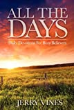 img - for All the Days: Daily Devotions for Busy Believers book / textbook / text book