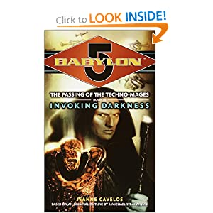 Amazon.com: Invoking Darkness (Babylon 5: The Passing of the ...