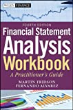 img - for Financial Statement Analysis Workbook: A Practitioner's Guide (Wiley Finance) book / textbook / text book