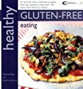 Healthy Gluten-free Eating: In Association with Coeliac UK (Healthy Eating)