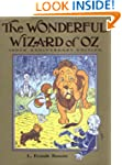 The Wonderful Wizard Of Oz: 100th Ann...