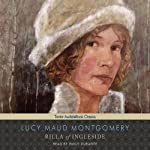 Rilla of Ingleside: Anne of Green Gables Series #8 (       UNABRIDGED) by Lucy Maud Montgomery Narrated by Emily Durante
