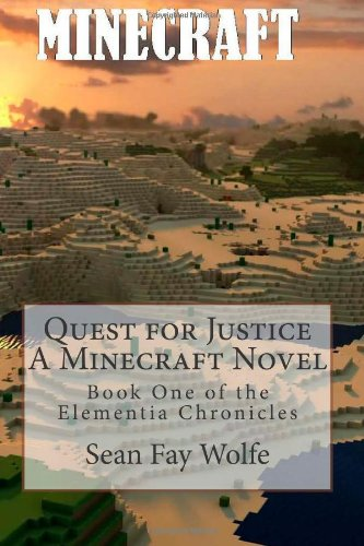 Sale alerts for Diamond Axe Studios Quest For Justice: A Minecraft Novel: 1 (Elementia Chronicles) - Covvet