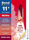 Bond 11+ Test Papers in Maths: Multiple Choice (Bond Assessment Papers)
