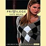 Privilege (       UNABRIDGED) by Kate Brian Narrated by Justine Eyre