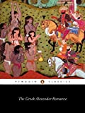 img - for The Greek Alexander Romance (Penguin Classics) [Paperback] [1991] (Author) Richard Stoneman, Pseudo-Callisthenes book / textbook / text book