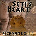 Seti's Heart (       UNABRIDGED) by Kiernan Kelly Narrated by Joel Leslie