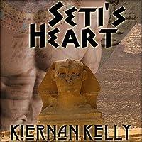 Seti's Heart (       UNABRIDGED) by Kiernan Kelly Narrated by Joel Leslie