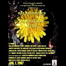 Dandelion Wine (Dramatized) Performance by Ray Bradbury Narrated by  full cast
