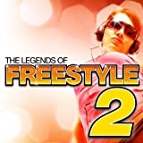 Legends of Freestyle 2
