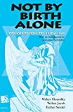 img - for Not by Birth Alone: Conversion to Judaism book / textbook / text book
