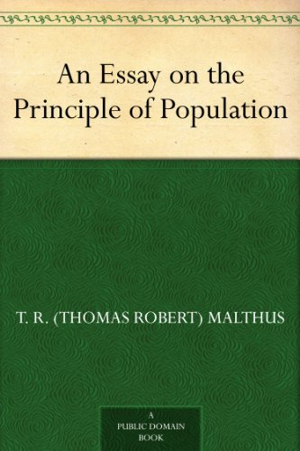 malthus essay on the principle of population summary Thomas malthus an essay on the principle of population summary, creative writing umich, english creative writing aqa.