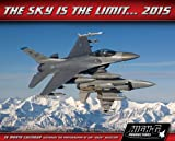 img - for The Sky is the Limit 2015 Wall Calendar book / textbook / text book