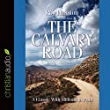 The Calvary Road Audiobook by Roy Hession Narrated by Simon Vance